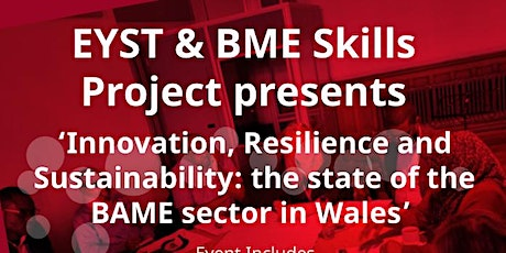 BME Skills- Innovation, Resilience and Sustainability: BAME sector in Wales tickets