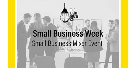 Small Business Mixer - Small Business Week Event tickets