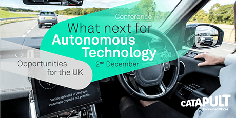 What next for Autonomous Technology - opportunities for the UK tickets