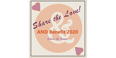 Share the Love! AND Benefit 2020 tickets