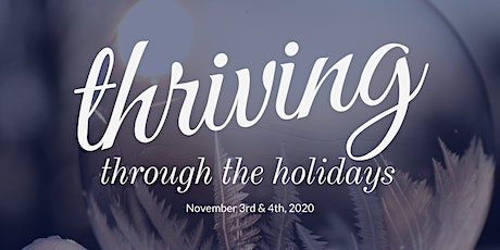 Thriving Through the Holidays tickets