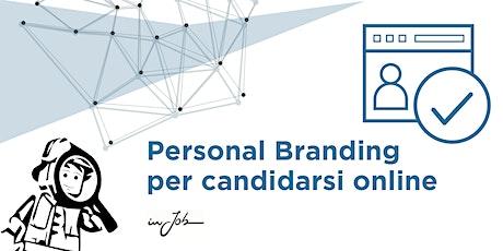 Personal branding per candidarsi online biglietti
