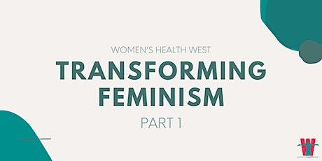 Transforming Feminism tickets