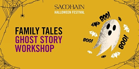 Samhain Festival: Family Tales Ghost Story Workshop tickets