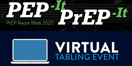 PEP it PrEP it Virtual Tabling Event tickets