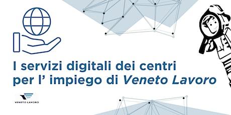 I servizi digitali dei Centri per l'Impiego di Veneto Lavoro biglietti