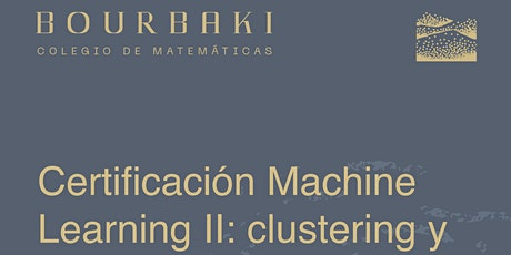 Machine Learning II: clusterización, forecasting, outliers y riesgo boletos