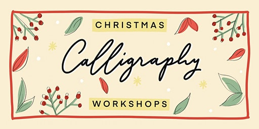 Christmas Calligraphy Workshop