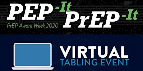PEP it PrEP it Virtual Tabling Event tickets