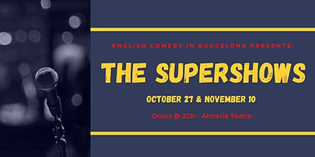 English Comedy in Barcelona: The Supershows entradas