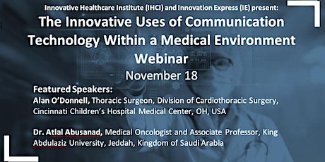 Innovative Uses of Communication Technology Within a Medical Environment tickets