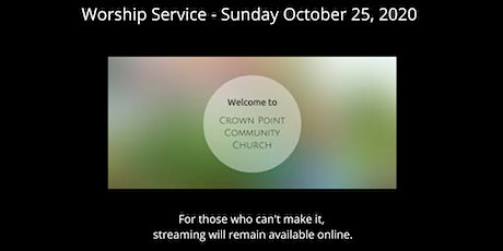 Crown Point Community Church Worship Service - October 25th