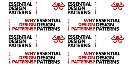 Essential Design Patterns:  #01 Why design patterns? tickets