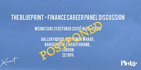 The Blueprint | A Finance Career Panel Discussion - POSTPONED tickets