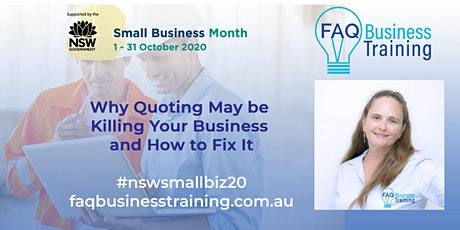 Why Quoting May Be Killing Your Business and How to Fix It (repeat)| FAQBT tickets