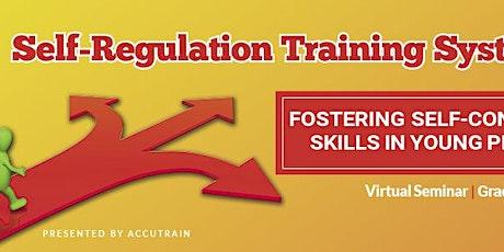 Self-Regulation Live Virtual Seminar - December 14, 2020 tickets