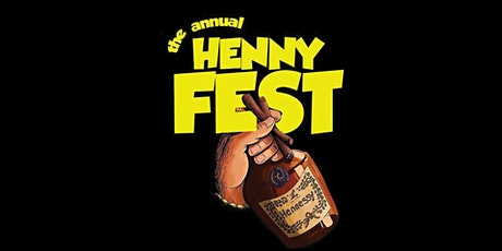 The Henny Fest tickets