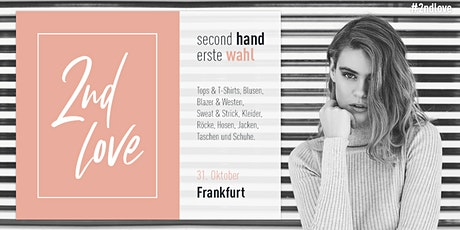 Second Love - Frankfurt Tickets