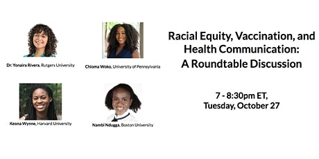Racial Equity, Vaccination, and Health Communication: A Roundtable tickets
