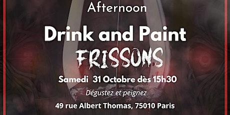 Afternoon  « Drink and paint » 3ème édition (15h30-20h) thème épouvante billets