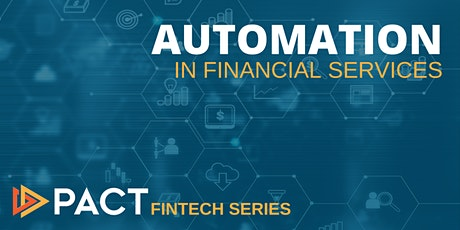 Fintech Series: Automation in Financial Services