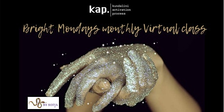 BRIGHT MONDAYS - KAP VIRTUAL OPEN CLASS  WITH SOFIA tickets