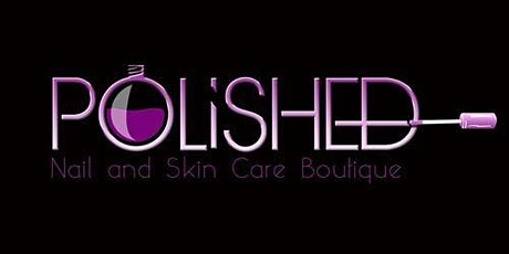"Polished ""Go & Glow"" Holiday Skin Care Event tickets"