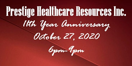 Prestige Healthcare Resources 11th Year Anniversary tickets