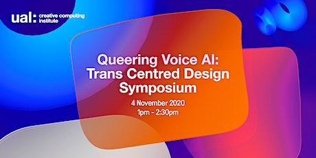 Queering Voice AI: Trans Centred Design Symposium