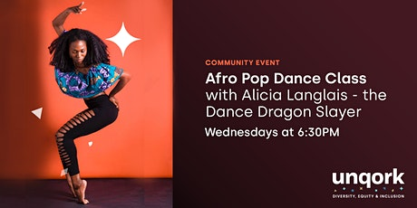 Alicia Langlais's Afro Pop Dance Class with Unqork tickets