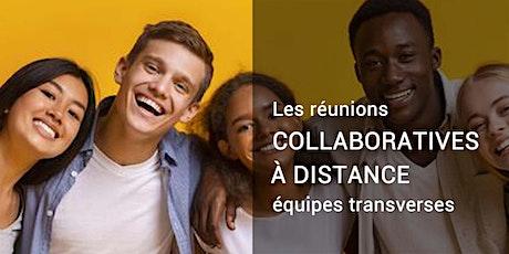 Réunions collaboratives à distance [équipes transverses] tickets