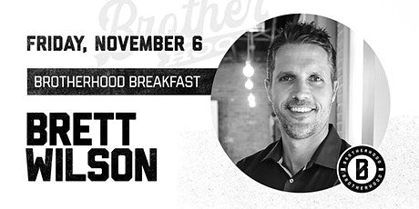 COTM Brotherhood Breakfast with Brett Wilson tickets