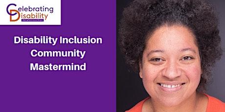 Disability Inclusion Community Mastermind entradas