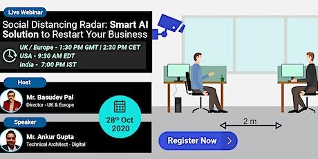 Social Distancing Radar: Smart AI Solution to Restart Your Business tickets