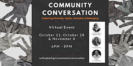 Community Conversation: Exploring Diversity, Equity, Inclusion, & Belonging tickets