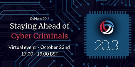 CyNam 20.3 - Staying Ahead Of Cyber Criminals tickets