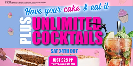 Cake & Unlimited Cocktails tickets