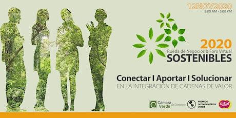 Rueda de Negocios y Foro Virtual SOSTENIBLES : Intégrate a Cadenas de Valor entradas