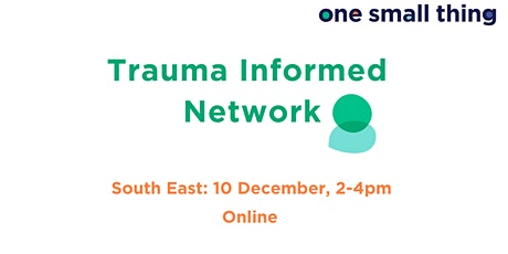 OST Trauma Informed Network Meeting - South East tickets
