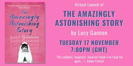 Virtual Launch of 'The Amazingly Astonishing Story' tickets