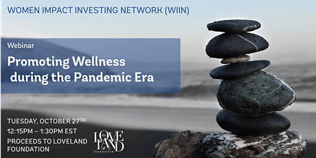 Promoting Wellness during the Pandemic Era tickets