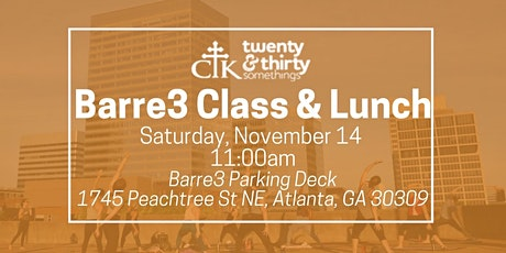CTK young adult barre3 class +  lunch tickets