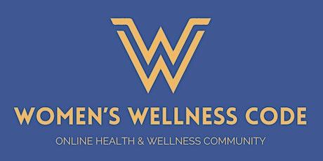 Women's Wellness Code Community tickets
