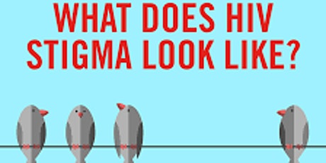 Webinar Wednesday - HIV Stigma tickets