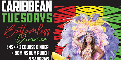 CARIBBEAN TUESDAYS • BOTTOMLESS DINNER • 90MINS RUM PUNCH & SANGRIAS tickets
