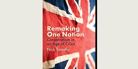 Online Book Talk: Nick Timothy / Remaking One Nation tickets