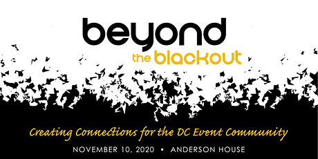 Beyond the Blackout 2.0: Creating Connections for the DC Event Community tickets