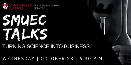 SMUEC Talks: Turning Science into Business tickets