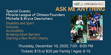 Ask Me Anything - with Miracle League of Ottawa Founders tickets