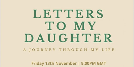 Letters To My Daughter tickets